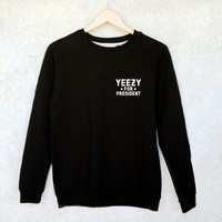 Kanye / Yeezy for President Sweatshirt in Black