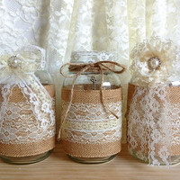 ON SALE 3 piece burlap and lace covered jar vases  - wedding decoration, bridal shower decoration, country chic decoration