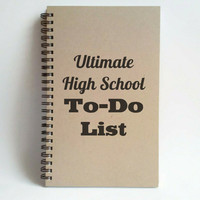 Ultimate High School to do list, 5x8 writing journal, custom spiral notebook, personalized brown kraft memory book, sketchbook, bucket list