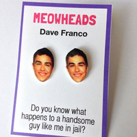 Dave Franco earrings by MEOWHEADS on Etsy