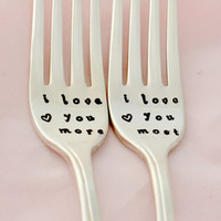 i love you more,i love you most, wedding forks -hand stamped-anniversary gift-wedding gift