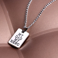 """Best Gift for Dad Father Fathers Day Present Creative Necklace """" My Dad My Hero """" for Love Ones _ 2477"""