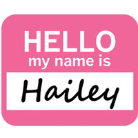 Hailey Hello My Name Is Mouse Pad