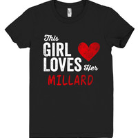 This Girl Loves her MILLARD Personalized T-Shirt