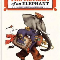 The Memory of an Elephant: An Unforgettable Journey by Sophie Strady, Jean-Francois Martin