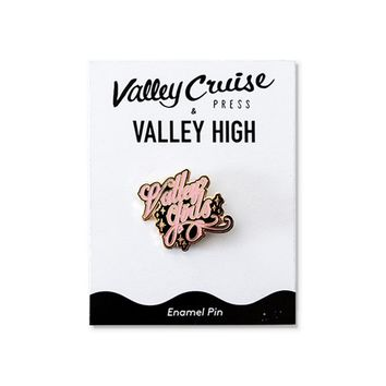 "Valley High x Valley Cruise Press ""Valley Girls"" Enamel Pin"
