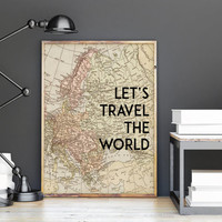 INSPIRATIONAL PRINTS,Let's Travel The World,Travel Poster,Travel Print,World Map,Vintage Map,Inspiring Quote,Typography Print,Wall Art