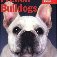 French Bulldogs (Barron's Complete Pet Owner's Manuals)