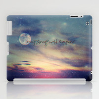 *** ANYTHING COULD HAPPEN ***  iPad Case by M✿nika  Strigel | Society6 for ipad and ipad mini