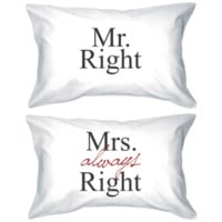 Mr Right and Mrs Always Right Matching Pillowcases