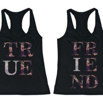 True Friend Tank Tops
