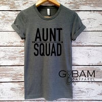 CUSTOMIZABLE Boyfriend tee / AUNT SQUAD /Auntie tee/ You're a Aunt / new aunt gift / future auntie / we're Pregnant
