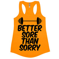 Better Sore Than Sorry Tank Top Workout Gym Womens Tee Shirt Funny Racerback Muscles