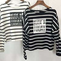Believe in Today Print Striped  Long Sleeve T-Shirt