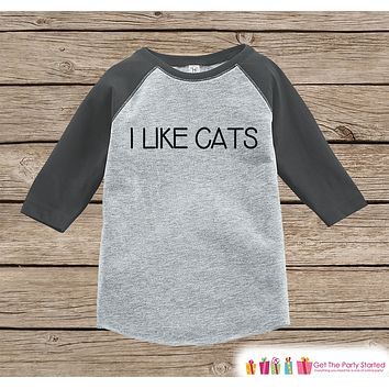 Kids Cat Shirt - I Like Cats - Boy or Girl Onepiece or T-shirt - Funny Cat Lover Shirt - Kids, Toddler, Youth Grey Raglan Gift Idea