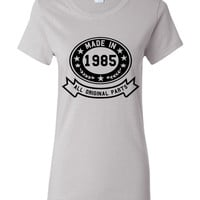 Made In 1985 With All Original Parts Great 29TH Birthday Celebration T Shirt Great Gift For 29TH Birthday Made In 1985