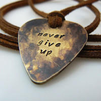 never give up Guitar Pick Necklace, Hand Stamped Necklace, Boyfriend, Friend,  Husband, Dad, Son Gift