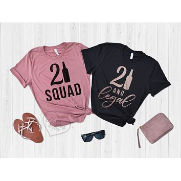 21 and Legal 21 Squad Birthday Shirts