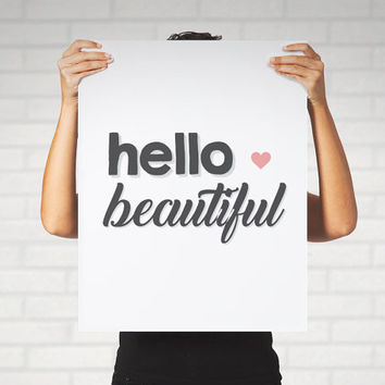 Large Print Poster Hello Beautiful Inspirational Calligraphy Black and White