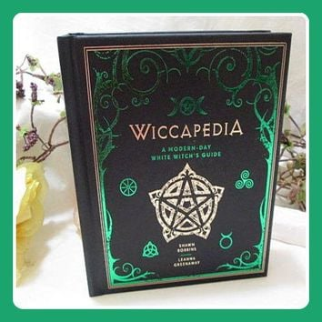 Wiccapedia: Modern-Day White Witch's Guide