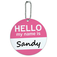 Sandy Hello My Name Is Round ID Card Luggage Tag