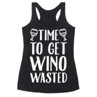 TIME TO GET WINO WASTED