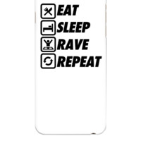 Eat Sleep Rave Repeat - iphone 6 Plus Case
