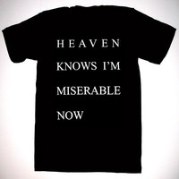Heaven Knows I'm Miserable Now T Shirt S, M, L, XL the smiths morrissey