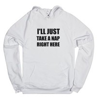 I'll Just Take A Nap Right Here-Unisex White Hoodie
