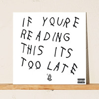 Drake - If Youre Reading This Its Too Late LP - Urban Outfitters