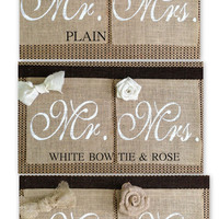 Mr. & Mrs. Chair Signs, Burlap, Wedding, Rustic, Country, Reception, Outdoor,  Accessory, Decoration MADE TO ORDER ( set of 2 )