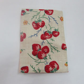 Vintage Tea Towel Strawberries Flowers Homespun Linen