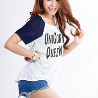 Unicorn Queen TShirt Tees Tops Womens Girls Tumblr Hipster Fashion Instagram Funny Slogan Sassy Cute Fresh Swag Dope Punk Twitter Pinterest