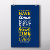 Time Quote by John Wooden
