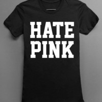 Hate Pink - Black Tshirt