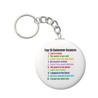 Top Ten Swimmers Excuses Key Chains from Zazzle.com