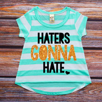 Haters Gonna Hate Shirt Mint Gold Baby Shower Gift Baby Girl Clothes Baby Girl Shirt Hipster Baby Clothes Baby Gift Mint And Gold #36