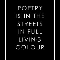 Poetry Is In The Streets by theheyfrancis