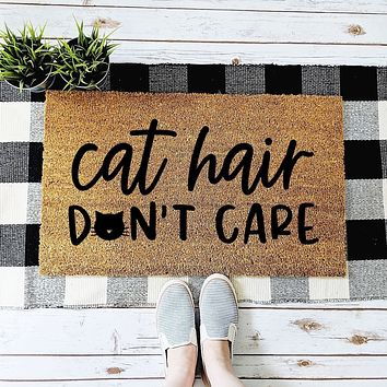 Cat Hair Don't Care Doormat