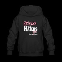 Shake the Haters Off!