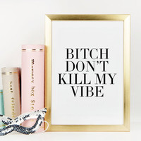 GOOD VIBES ONLY,Funny Print,Inspirational Art,Motivational Quote,Office Decor,Girls Room Decor,Bedroom Art,Positive Vibes,Printable Wall Art