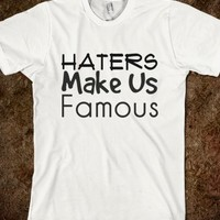 Haters Famous