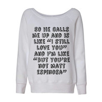 Matt Espinosa So He Calls Me Up Wideneck Slouchy Women's Sweatshirt Triblend White Fashion Grey Marble Blue Matthew