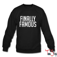 Finally Famous crewneck sweatshirt