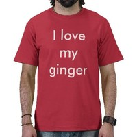 I love my ginger t-shirts from Zazzle.com