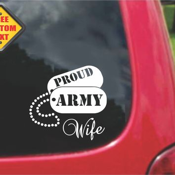 Proud Army Wife Sticker Decal 20 Colors To Choose From.