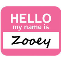Zooey Hello My Name Is Mouse Pad