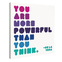 You Are More Powerful Canvas