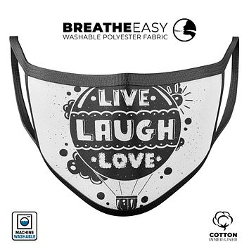 Live Laugh Love - Made in USA Mouth Cover Unisex Anti-Dust Cotton Blend Reusable & Washable Face Mask with Adjustable Sizing for Adult or Child