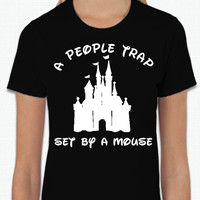 Disney A People Trap Set By A Mouse (Multi-Color Choices) Womens T-Shirt